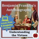Ben Franklin's Autobiography: Understanding the Virtues