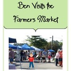 Ben Visits the Farmers Market-Language Arts Activity Unit