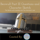 Beowulf Part III Questions with Answers and Grendel Charac