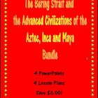 Bering Strait and the Advanced Civilizations of the Aztec,