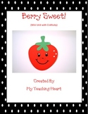 Berry Sweet (Mini Unit with Craftivity)