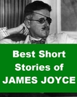 Best Short Stories of James Joyce