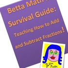 Betta Math&#039;s Survival Guide: Teaching How to Add and Subtr