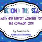 Beyond the Sea {Math and Literacy Activities for the Common Core}