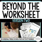 Beyond the Worksheet Again - More Middle School Math Activities