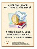 Bible Introduction Quiz Person, Place or Thing Freebie.