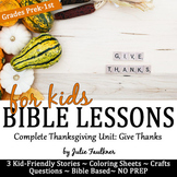 Thanksgiving Bible Lessons {I am Thankful} Stories, Colori