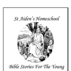 Bible Stories For THe Young ~ Copywork & Activities