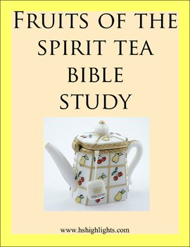 Bible Study: Fruit of the Spirit Tea  with Tea and Scone recipes