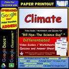 Bill Nye - Climate  Worksheet, Answer Sheet, and Two Quizzes.