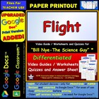 Bill Nye - Flight – Worksheet, Answer Sheet, and Two Quizzes.