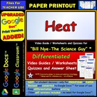 Bill Nye - Heat  Worksheet, Answer Sheet, and Two Quizzes.
