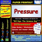 Bill Nye - Pressure – Worksheet, Answer Sheet, and Two Quizzes.