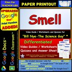 Bill Nye - Smell – Worksheet, Answer Sheet, and Two Quizzes.