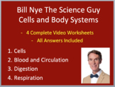 Bill Nye Video Worksheets (FOUR) - Biology - Cells and Bod