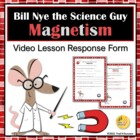 Bill Nye Video Quiz Response Form Magnets Magnetism