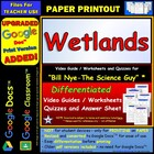 Bill Nye - Wetlands – Worksheet, Answer Sheet, and Two Quizzes.