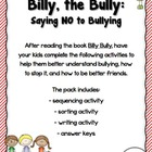 Billy, the Bully:  Saying NO to Bullying