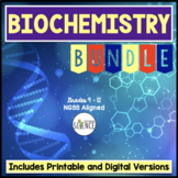 Biochemistry Complete Unit Plan - 14 separate products bundled