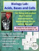 Biology Lab:  Acids, Bases and Cells