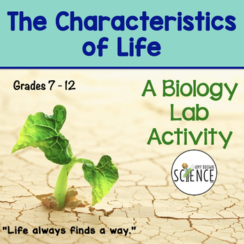 Biology Lab: Characteristics Of Life