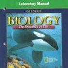 Biology: The Dynamics of Life Lab Manual