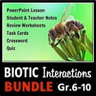 Biotic Interactions - LESSON BUNDLE