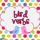 Bird Verbs!