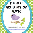 Bird Word Wall Letters with 300 Words