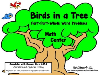 Birds in a Tree  Part-Part-Whole Word Problems  Common Cor