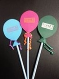 Birthday Balloon Pixie Stick Toppers: Student Gift