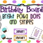 Birthday Board {Bright Polka Dots and Stripes}