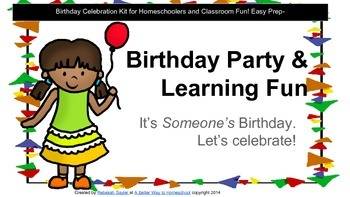 Birthday Celebration:Birthday and Learning Activites