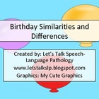 Birthday Similarities and Differences