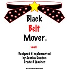 Black Belt Mover Level 1