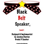 Black Belt Speaker Level 1