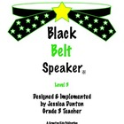 Black Belt Speaker Level 3