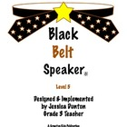 Black Belt Speaker Level 5