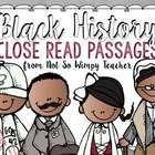 Black History Close Read Passages and Graphic Organizers