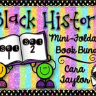 Black History Mini-Foldables Bundle~ Sets 1 & 2