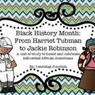 Black History Month: From Harriet Tubman to Jackie Robinson