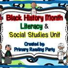 Black History Month Literacy &amp; Social Studies Unit