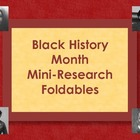 Black History Month - Mini-Research Foldable Books