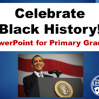 Black History Month Primary Grades PowerPoint