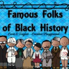 Black History Month~Famous Folks of Black History