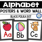 Black Polka Dot Alphabet & Word Wall Cards