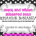 Black & White Polka Dots Behavior Bonanza