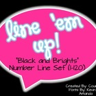 """Black and Brights"" Line 'em Up!"