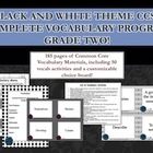 Black and White Theme Grade Two CCSS Complete Vocabulary Program