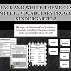Black and White Theme Kindergarten CCSS Complete Vocabular